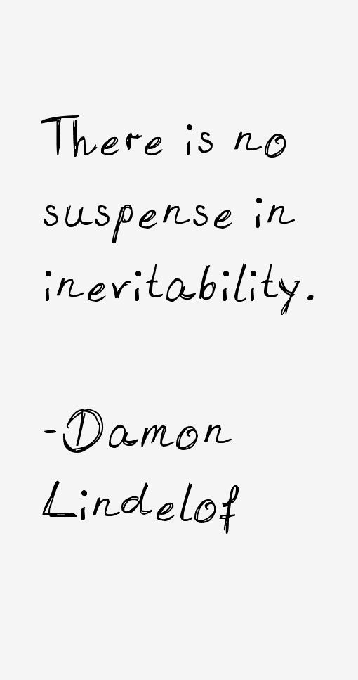 Damon Lindelof Quotes