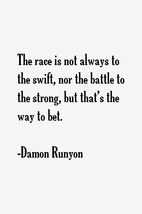 Damon Runyon Quotes