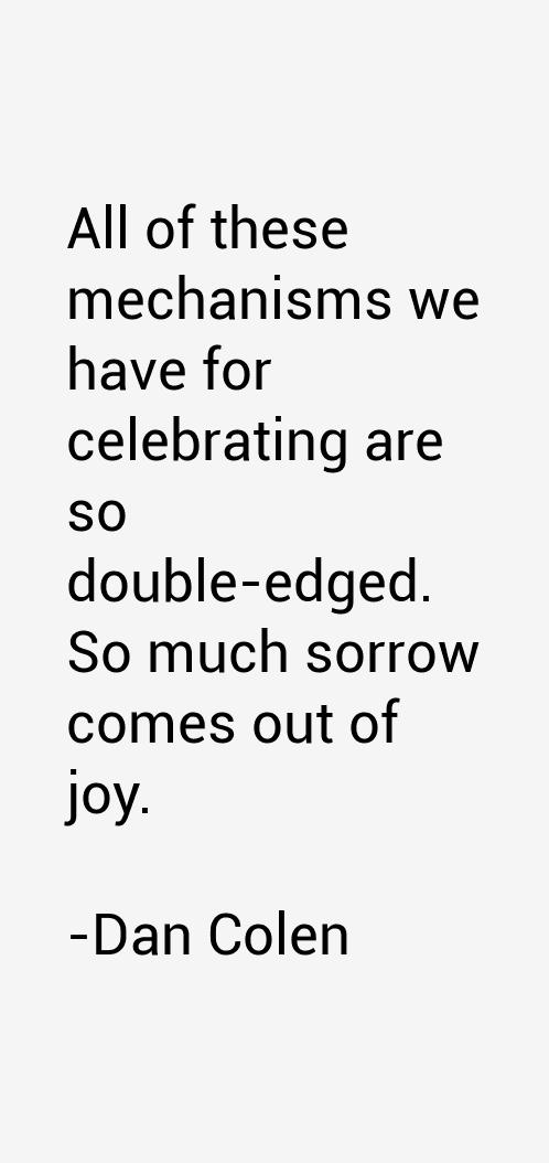 Dan Colen Quotes