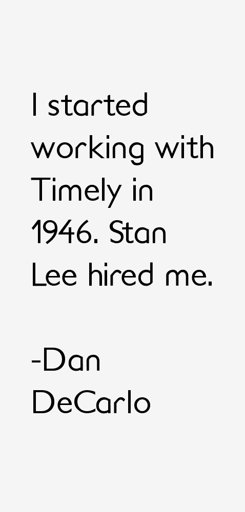Dan DeCarlo Quotes