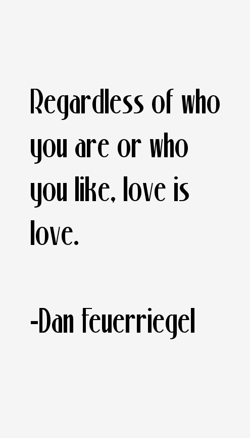 Dan Feuerriegel Quotes