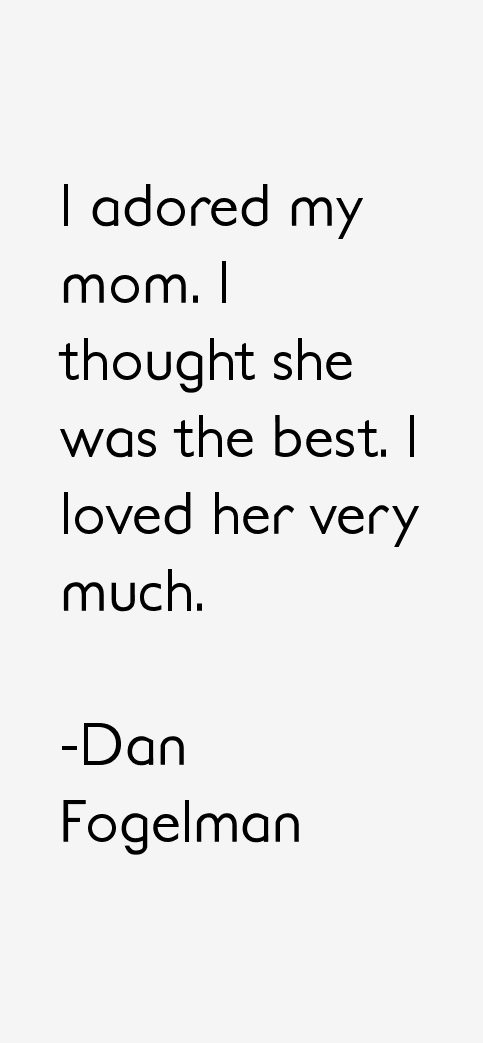 Dan Fogelman Quotes