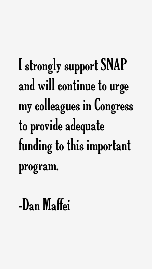 Dan Maffei Quotes