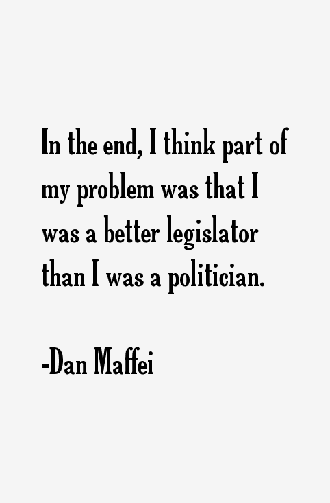 Dan Maffei Quotes