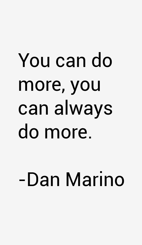 Dan Marino Quotes