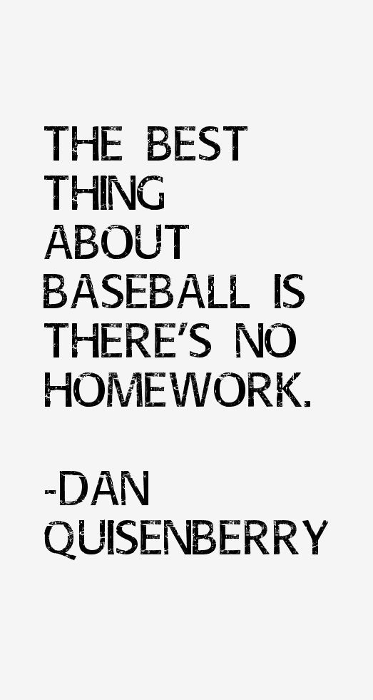 Dan Quisenberry Quotes