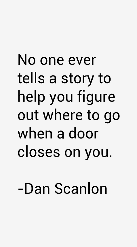 Dan Scanlon Quotes