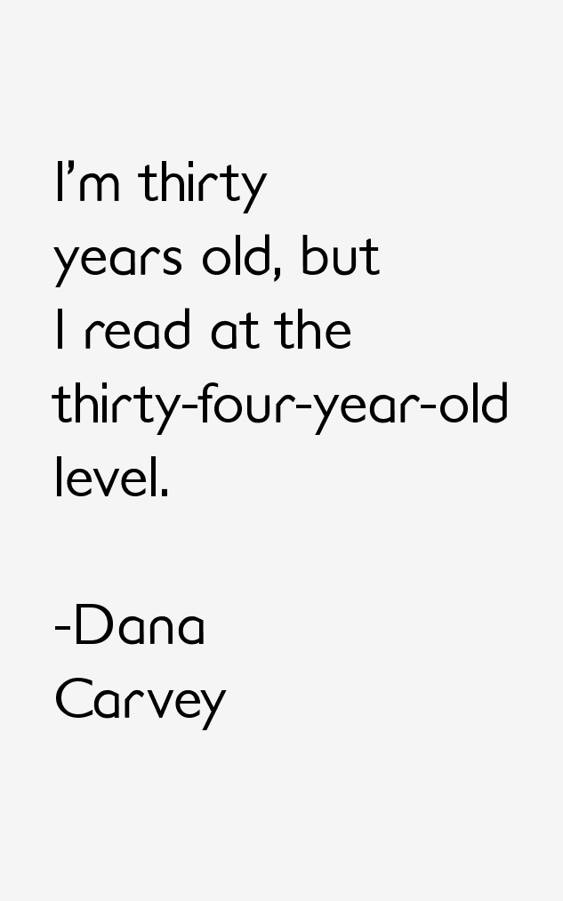 Dana Carvey Quotes