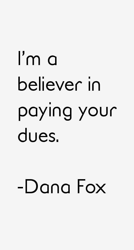 Dana Fox Quotes
