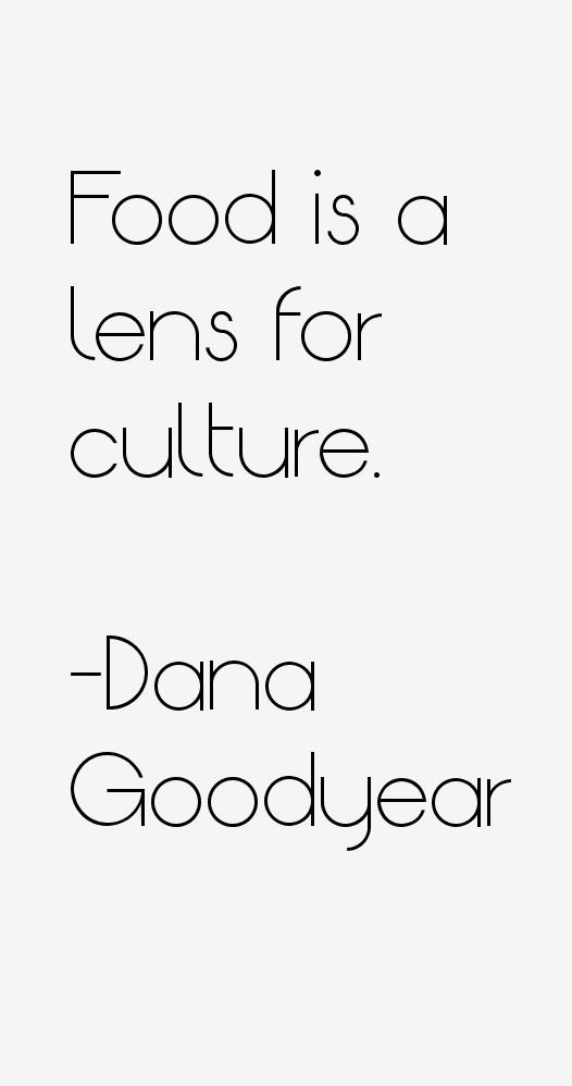 Dana Goodyear Quotes