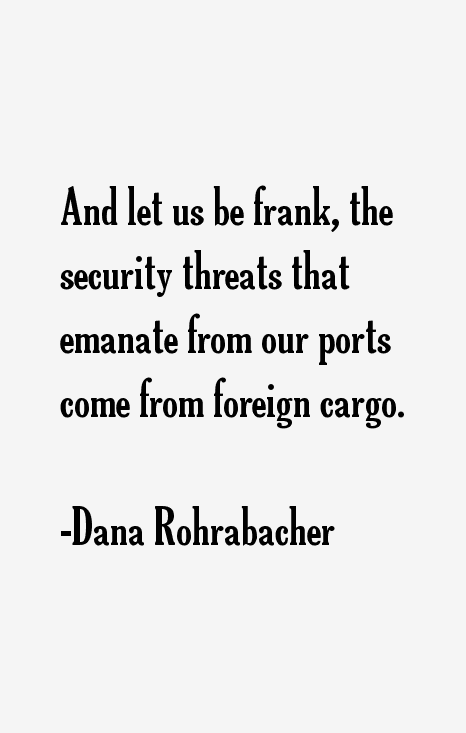 Dana Rohrabacher Quotes