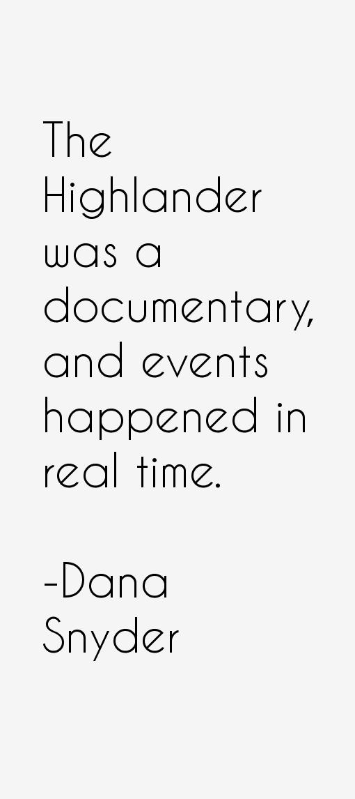 Dana Snyder Quotes