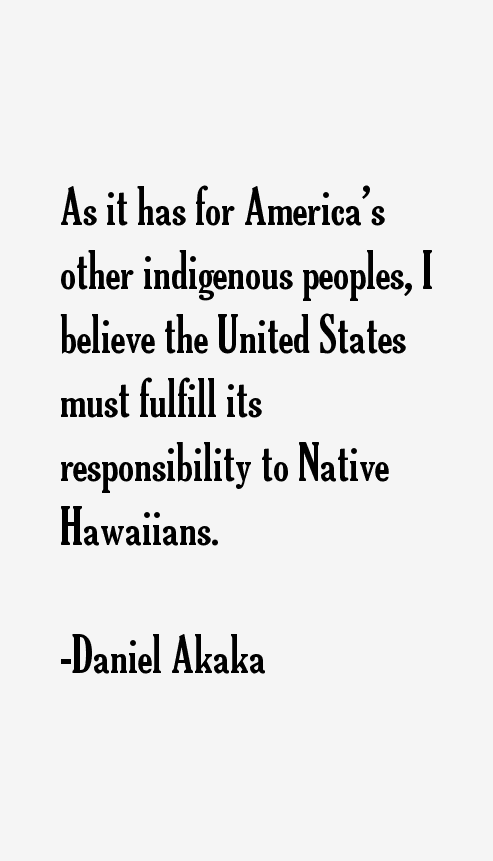 Daniel Akaka Quotes