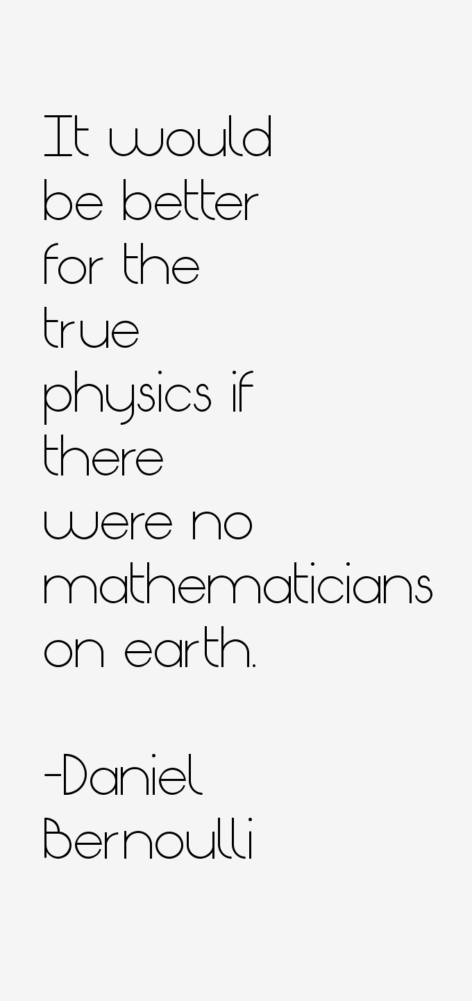 Daniel Bernoulli Quotes