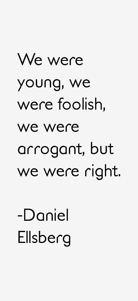 Daniel Ellsberg Quotes