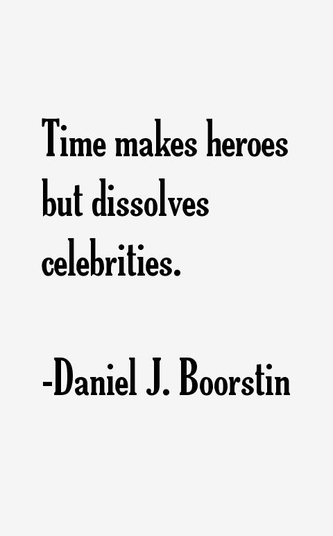 Daniel J. Boorstin Quotes