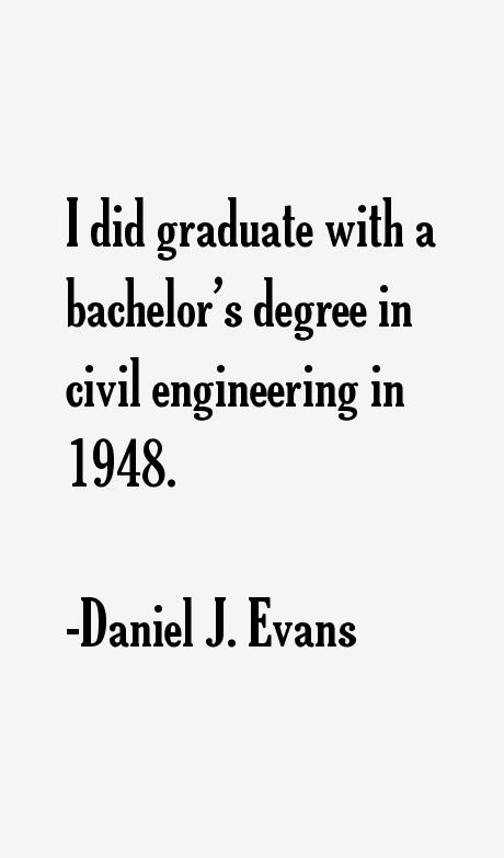 Daniel J. Evans Quotes