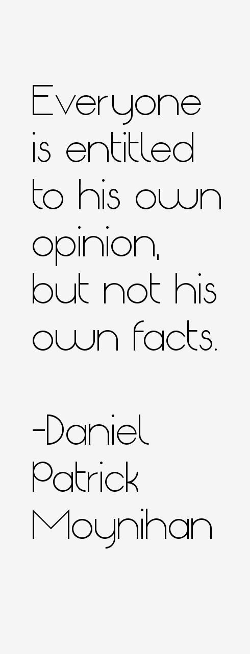 Daniel Patrick Moynihan Quotes