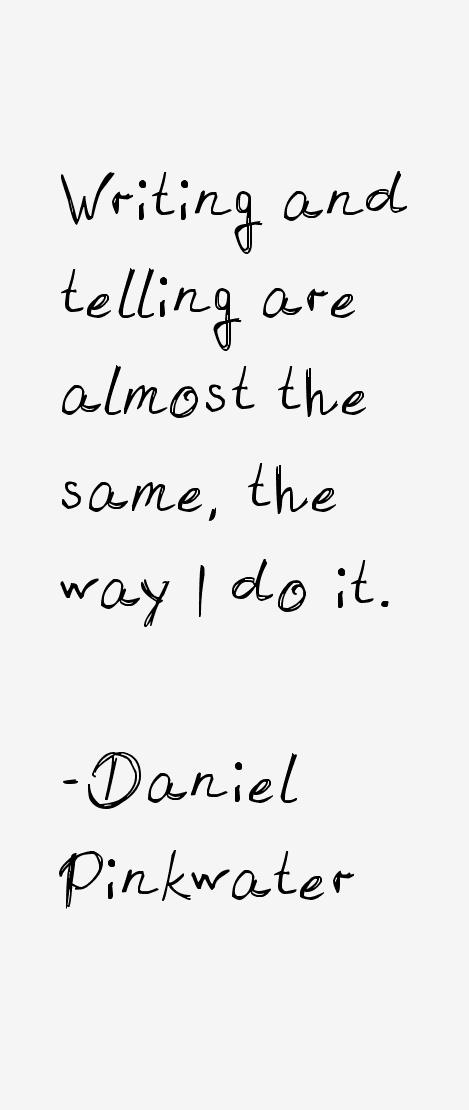 Daniel Pinkwater Quotes
