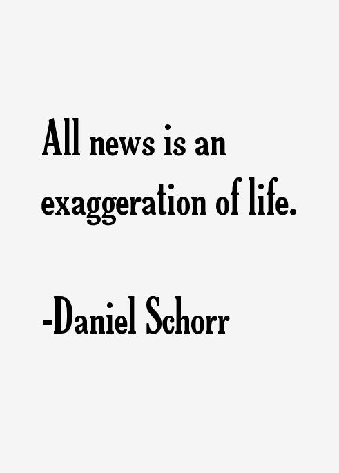 Daniel Schorr Quotes