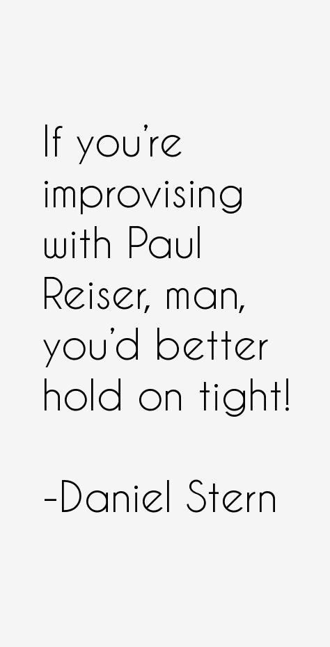 Daniel Stern Quotes