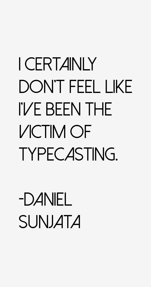 Daniel Sunjata Quotes