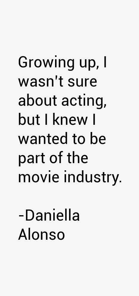Daniella Alonso Quotes