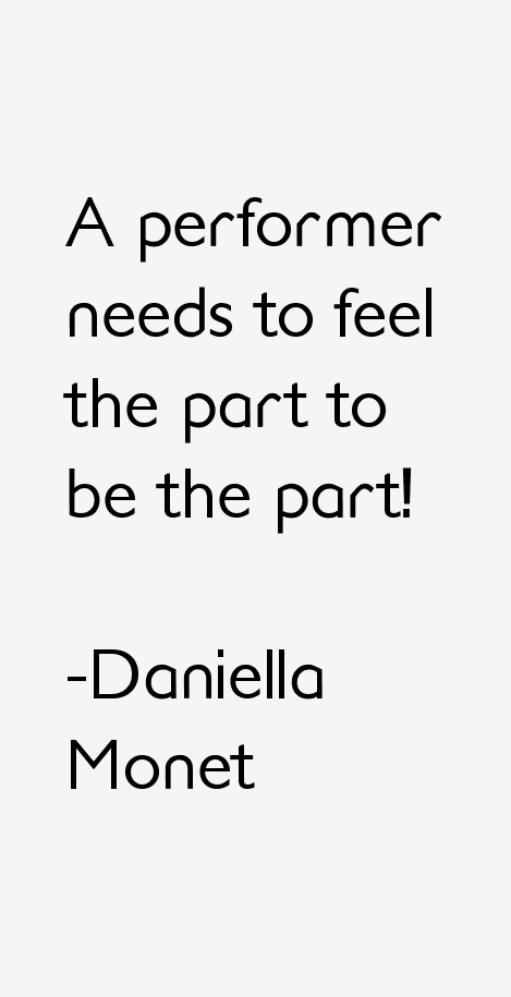 Daniella Monet Quotes