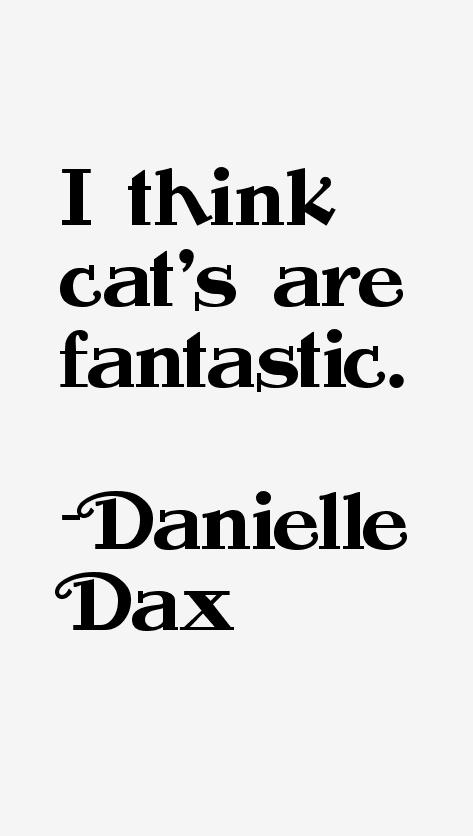 Danielle Dax Quotes