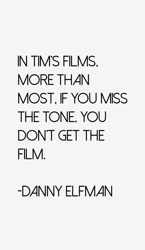 Danny Elfman Quotes