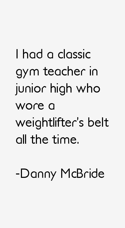 Danny McBride Quotes