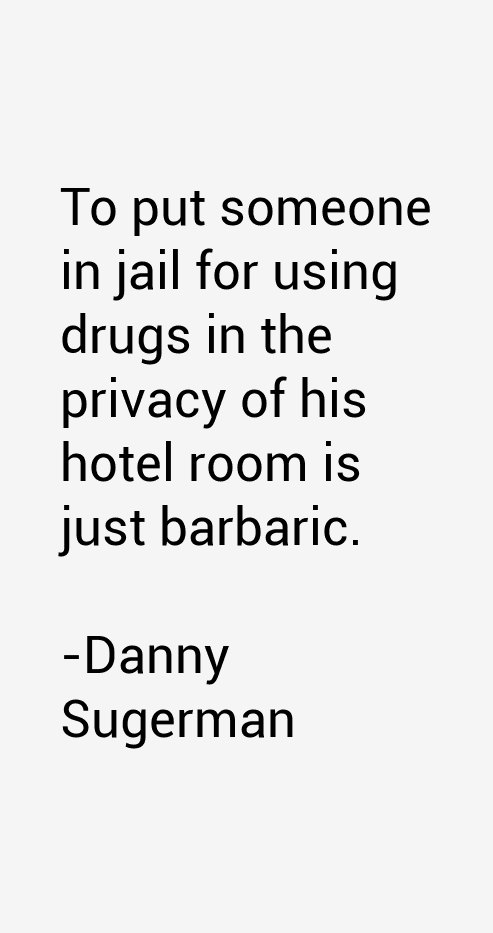 Danny Sugerman Quotes