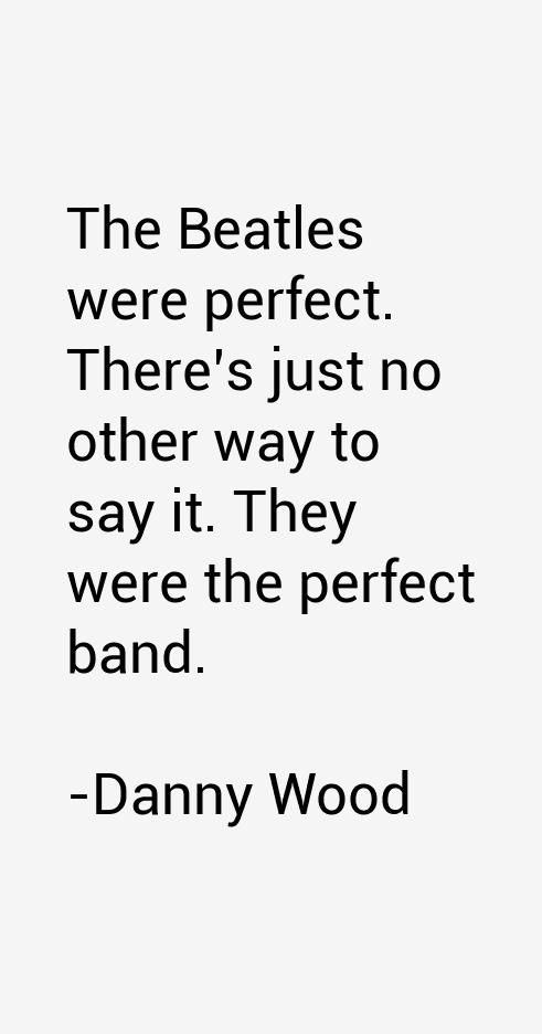 Danny Wood Quotes