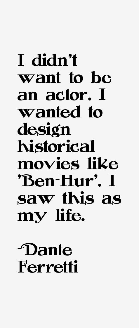 Dante Ferretti Quotes