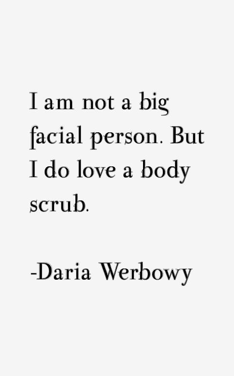 Daria Werbowy Quotes