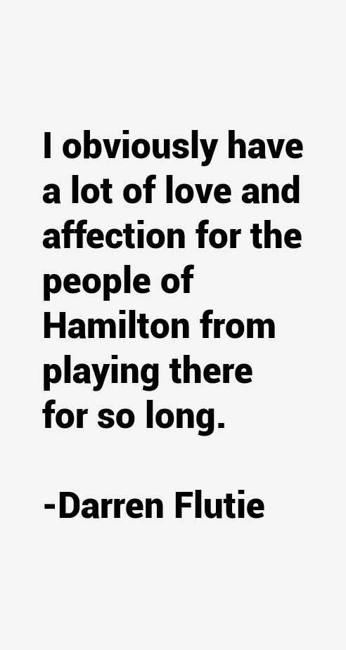 Darren Flutie Quotes