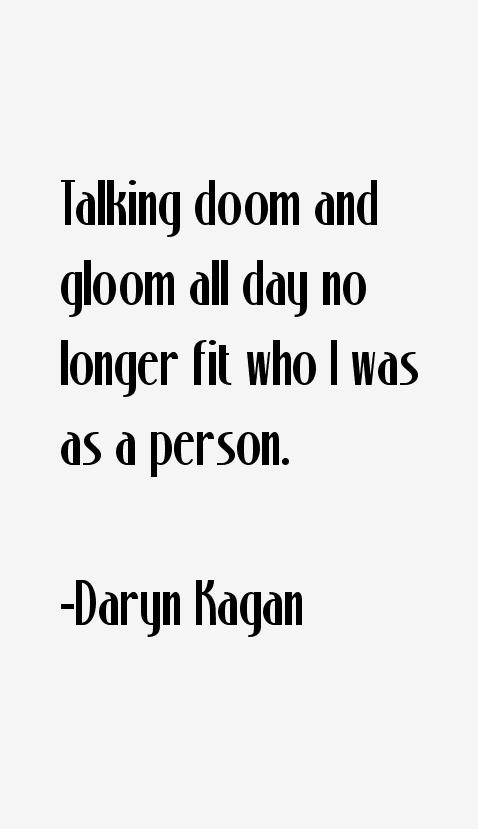 Daryn Kagan Quotes