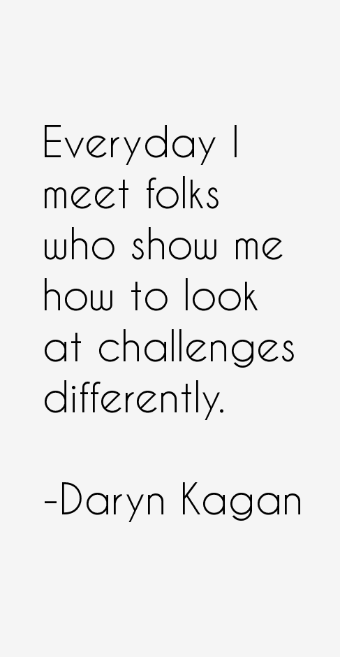 Daryn Kagan Quotes