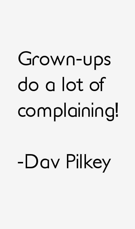 Dav Pilkey Quotes