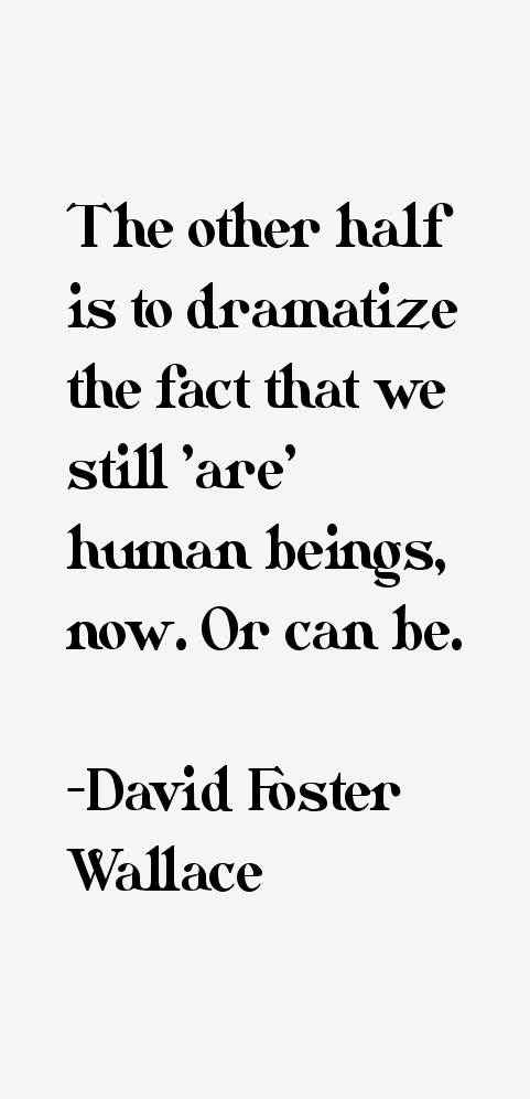 David Foster Wallace Quotes & Sayings (Page 2)