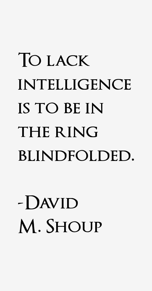 David M. Shoup Quotes
