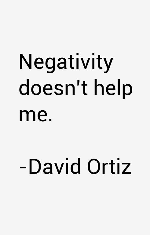 David Ortiz Quotes