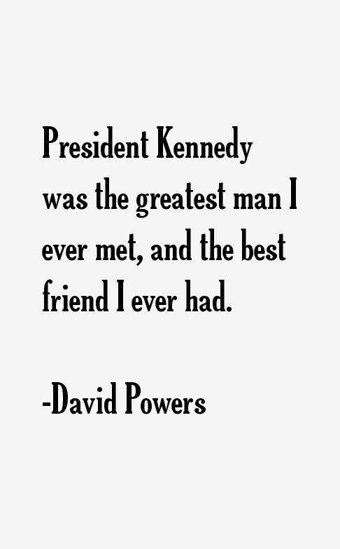 David Powers Quotes