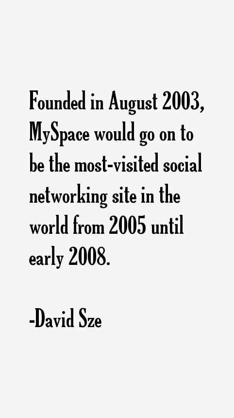 David Sze Quotes