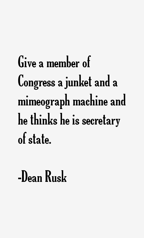 Dean Rusk Quotes