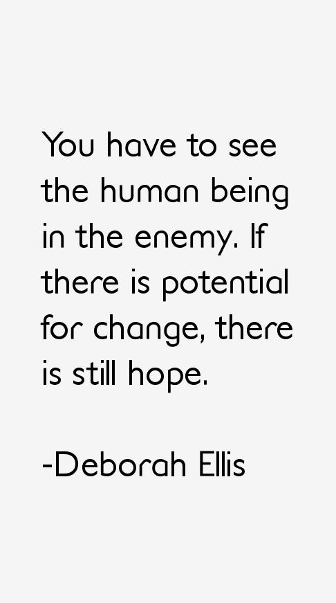 Deborah Ellis Quotes