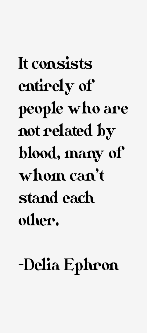 Delia Ephron Quotes