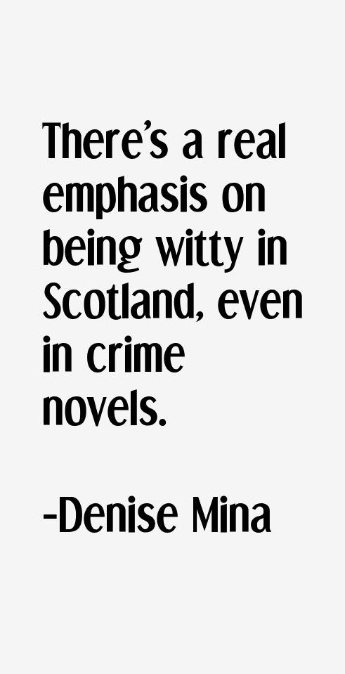 Denise Mina Quotes