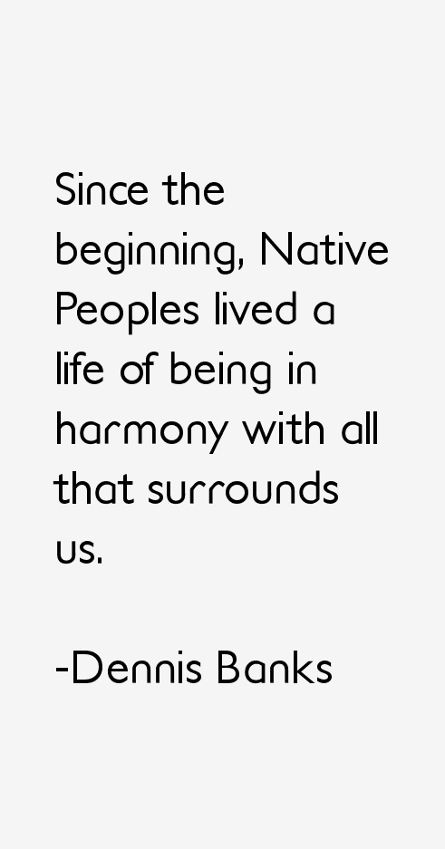 Dennis Banks Quotes