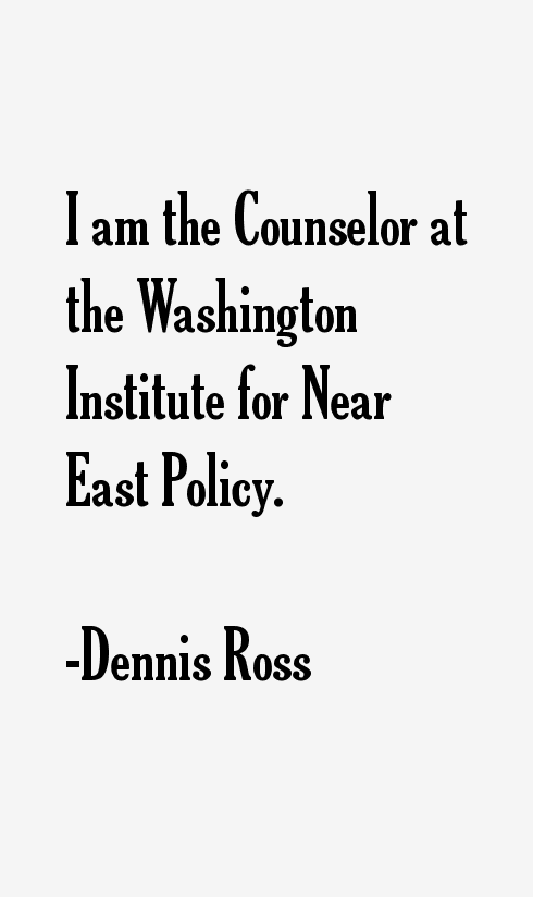 Dennis Ross Quotes